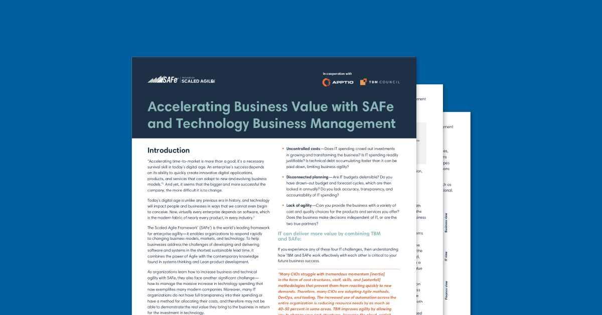 Accelerating Business Value With Safe And Technology Business Management Apptio